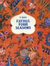 Купить книгу Dahl, V - Father Four Seasons (Старик-годовик)
