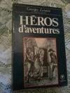Купить книгу Lenotre Georges - Heros d' aventures