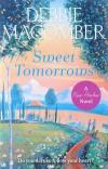 Купить книгу Debbie Macomber - Sweet Tomorrows