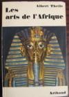 Theile, Albert - Les arts de l'Afrique / Искуство Африки