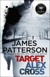 Купить книгу James Patterson - Target Alex Cross