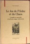 Купить книгу Шпильман, Ги - Игра порядка и хаоса. Комедия и власть в конце царствования 1673-1715