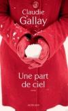 Купить книгу Claudie Gallay - Une part de ciel