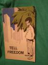 Купить книгу Абрахамс П. - Tell freedom / Расскажи о свободе (По П. Абрахамсу). Книга для чтения на английском языке в VIII классе средней школы.