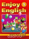 Обменять книгу М. З. Биболетова, Наталья Трубанева, Наталья Добрынина - Enjoy English-1: Student's Book / Английский язык. Английский с удовольствием. 2-3 классы