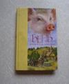 Купить книгу Дик Кинг-Смит - Бейб знаменитый поросенок
