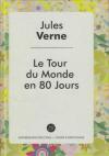 Купить книгу Verne, Jules - Le tour du monde en 80 jours (Вокруг света за 80 дней)