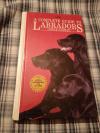 Купить книгу Anna K. Nicholas - A complete Guide to Labradors / Полное руководство по лабрадорам