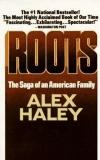 Купить книгу Alex Haley - Roots: The Saga of an American Family
