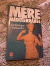 Купить книгу Fernandez Dominigue - Mere Mediterranee