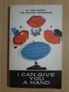 Купить книгу Колакова К. И.; Шах - Назарова В. С. - I Can Give You a Hand (Пособие по двустороннему переводу)