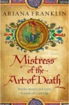 Купить книгу Ariana Franklin - Mistress of the Art of Death
