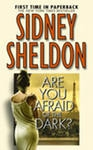 Купить книгу Sidney Sheldon - Are you afraid of the dark?