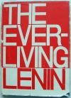 Купить книгу Составители Южелевская и ко. - The Ever-Living Lenin
