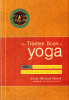 Купить книгу Geshe Michael Roach - The Tibetan Book of Yoga (Тибетская книга йоги)