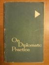 Купить книгу Минакова А. П.; Наумова З. С. - On Diplomatic Practice