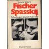Gligoric, Svetozar - Fischer Spasskij. Schachmatch des Jahrhunderts