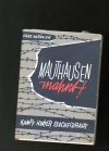 Hans Marsalek - Mauthausen mahnt! Kampf hinter Stacheldraht