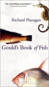 Купить книгу Richard Flanagan - Gould's Book of Fish: A Novel in Twelve Fish