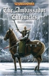 Купить книгу Graham McNeill - The Ambassador Chronicles (Warhammer)