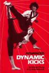 Купить книгу George Chung, Cynthia Rothrock - Advanced Dynamic Kicks