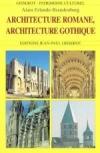 Erlande-Brandenburg, Alain - Architecture romane, architecture gothique