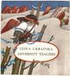 Купить книгу Ukrainka, Lesy - Adversity Teaches. Беда научит. Сказки