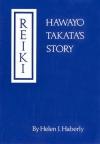 Купить книгу Хэлен Дж. Хаберли - Рэйки; История Хавайо Таката