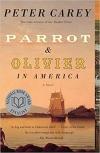 Купить книгу Peter Carey - Parrot and Olivier in America