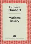 Купить книгу Flaubert, Gustave - Madame Bovary (Мадам Бовари)