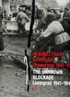 Купить книгу Никитин В. А. - Неизвестная блокада. Ленинград 1941-1944. The Unknown Blockade. Leningrad