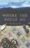 Купить книгу Ann Hite - Where the Souls Go