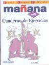 Купить книгу Костылева, С.В. - Espanol lengua extranjera: Manana 7-8: Cuaderno de ejercicios / Испанский язык. Второй иностранный язык. 7-8 классы. Сборник упражнений