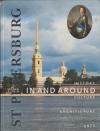 Купить книгу Ovsyannikov, Yuri - In and Around St. Petersburg - History - Culture - Architecture - Arts