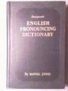 Даниэль Джоунз - Словарь английского произношения / Everyman's English Pronouncing Dictionary