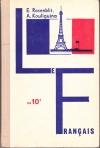 Купить книгу Ройзенблит Е. Б., Кулигина А. С. - Французский язык. Учебное пособие для 10 класса средней школы.