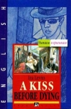 Ira Levin - A Kiss before Dying