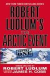 Купить книгу Robert Ludlum, James H. Cobb - The Arctic Event