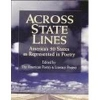Купить книгу Walt Whitman, Robert Frost, J. C. Oates e. a. - Across State Lines: An Anthology of Poetry - America's 50 States as Represented in Poetry