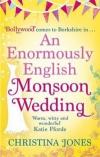 Купить книгу Christina Jones - An Enormously English Monsoon Wedding
