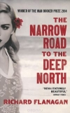 Купить книгу Richard Flanagan - The Narrow Road to the Deep North
