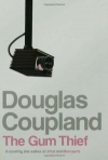 Купить книгу Douglas Coupland - The Gum Thief