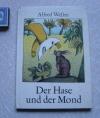 Купить книгу Альфред Вельм - Der Hase und der Mond Заяц и луна (немецкий язык)