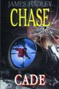 Купить книгу Chase, James Hadley - Cade