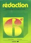 Eterstein, Catherine - Redaction 6e - apprentissage de l'expression ecrite