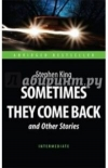 Купить книгу Stephen King - Sometimes they come back and other stories