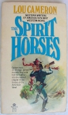 Lou Cameron - The Spirit Horses