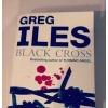 Купить книгу Greg Iles - Black Cross