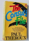 Paul Theroux - The Consul's File