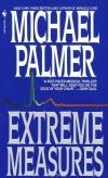 Купить книгу Michael Palmer - Extreme Measures